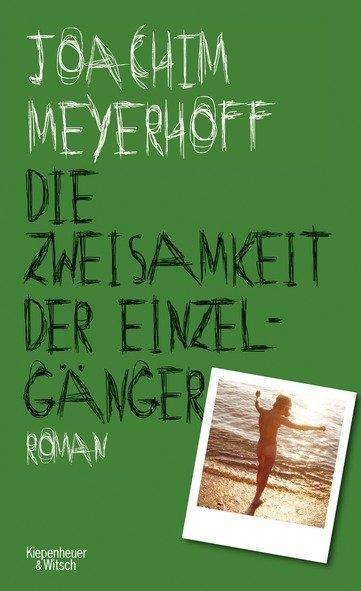 Joachim Meyerhoff, Schauspieler, Schriftsteller, Die Zweisamkeit der Einzelgänger