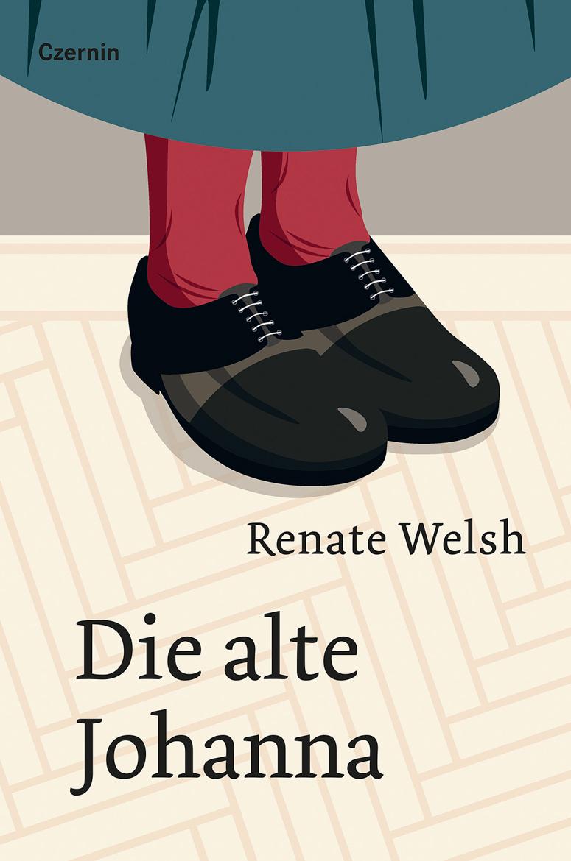 Renate Welsh, Die alte Johanna